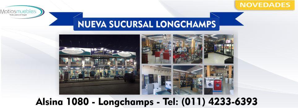 Sucursal Longchamps- MatiasMuebles